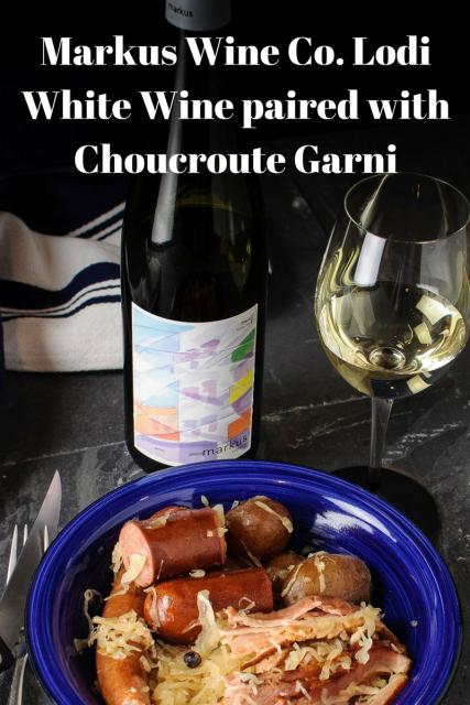 "Markus Wine Company ""Nimmo"" paired with choucroute garni"