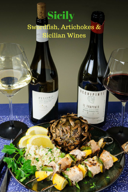 Sicilian Fun with Frappato, Grillo, Swordfish and Artichokes
