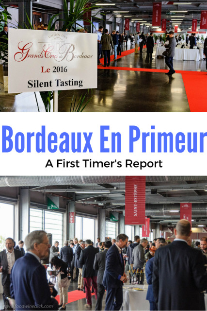 Bordeaux En Primeur First Timer Report