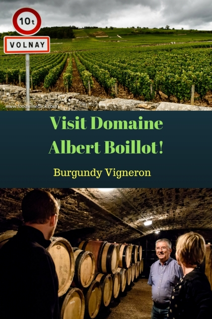 Visit Domaine Albert Boillot in Burgundy. Link at www.foodwineclick.com