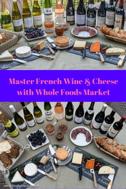 Whole Foods Market French Wine and Cheese ideas at www.foodwineclick.com