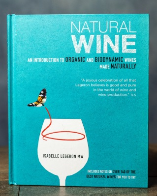 """Isabelle Legeron's """"Natural Wine"""" is an in depth exploration of the natural wine ethos"""